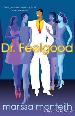 Click for more detail about Dr. Feelgood by Marissa Monteilh (aka Pynk)