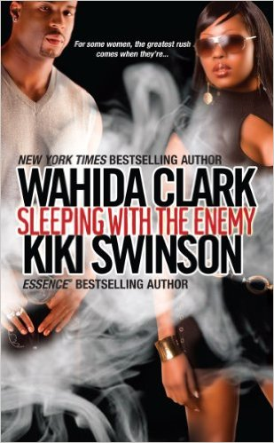 Book cover of Sleeping With The Enemy by Wahida Clark and Kiki Swinson