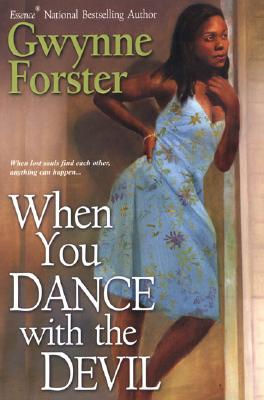 Click for more detail about When You Dance With The Devil by Gwynne Forster