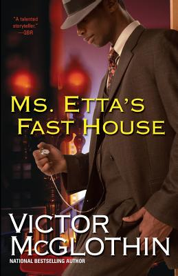 Book Cover Ms. Etta's Fast House by Victor McGlothin