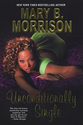 Book Cover Unconditionally Single by Mary B. Morrison
