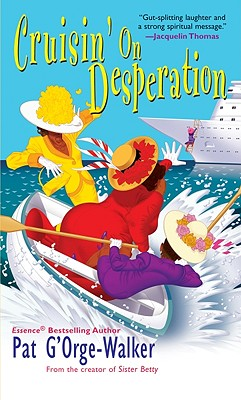 Click for more detail about Cruisin On Desperation by Pat G'Orge Walker