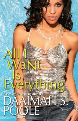 Book Cover All I Want Is Everything by Daaimah S. Poole