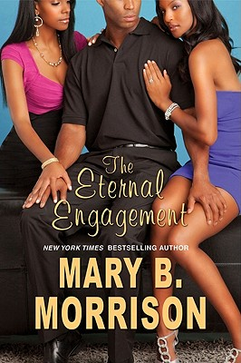 Book Cover The Eternal Engagement by Mary B. Morrison