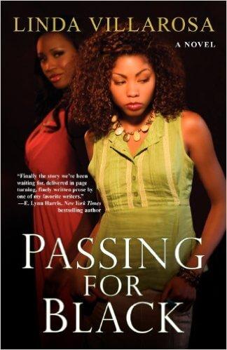 Book Cover Passing For Black by Linda Villarosa