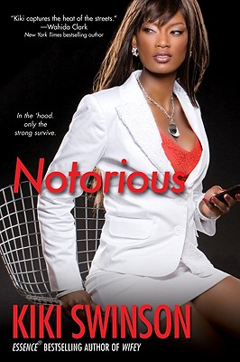Click for more detail about Notorious by Kiki Swinson