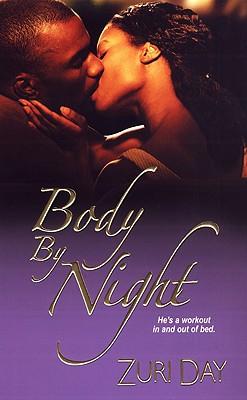 Book Cover Body By Night (Dafina Contemporary Romance) by Zuri Day