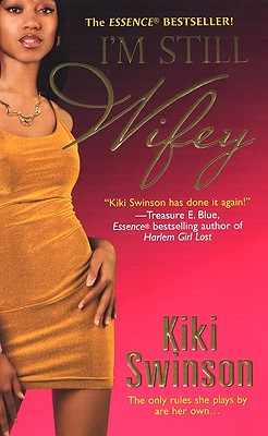 Click for more detail about I'm Still Wifey by Kiki Swinson