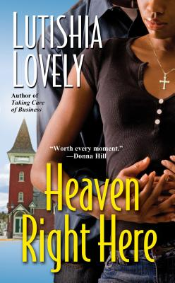 Click for more detail about Heaven Right Here by Lutishia Lovely