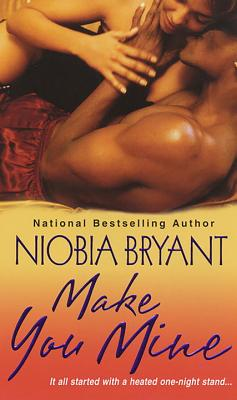Click for more detail about Make You Mine by Niobia Bryant