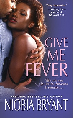 Click for a larger image of Give Me Fever (Strong Family Novels)