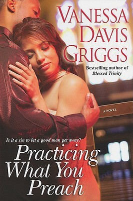 Click for more detail about Practicing What You Preach by Vanessa Davis Griggs