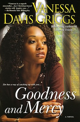 Click for more detail about Goodness And Mercy by Vanessa Davis Griggs
