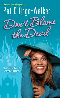 Click for more detail about Don't Blame The Devil by Pat G'Orge Walker