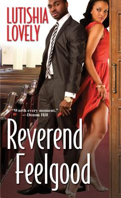 Book Cover Reverend Feelgood (Hallelujah Love) by Lutishia Lovely