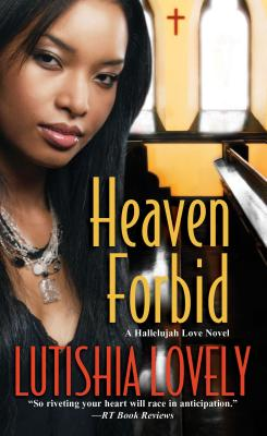 Book Cover Heaven Forbid (Hallelujah Love) by Lutishia Lovely