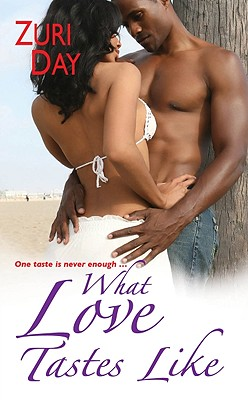 Click for more detail about What Love Tastes Like by Zuri Day
