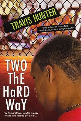 Click for more detail about Two The Hard Way by Travis Hunter
