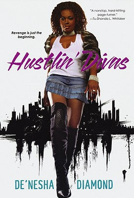 Click for more detail about Hustlin' Divas by De'nesha Diamond