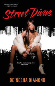 Book Cover Street Divas by De'nesha Diamond