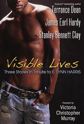 Click for a larger image of Visible Lives:  Three Stories in Tribute To E. Lynn Harris