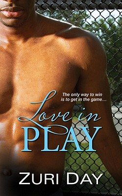 Click for more detail about Love in Play by Zuri Day