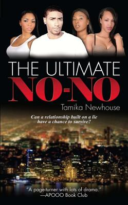 Click for more detail about The Ultimate No-No by Tamika Newhouse