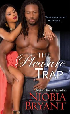 Click for more detail about The Pleasure Trap by Niobia Bryant