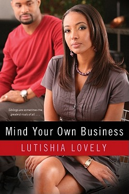 Book Cover Mind Your Own Business by Lutishia Lovely