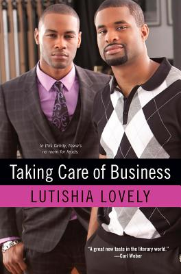 Click for more detail about Taking Care of Business by Lutishia Lovely