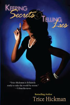 Book Cover Keeping Secrets & Telling Lies by Trice Hickman