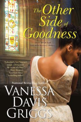 Click for more detail about The Other Side Of Goodness by Vanessa Davis Griggs