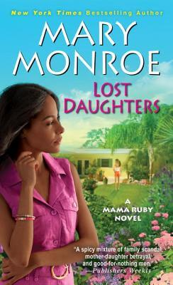 Click for more detail about Lost Daughters by Mary Monroe
