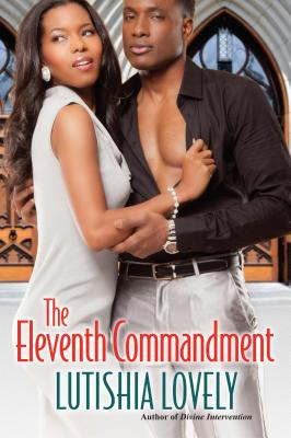 Click for more detail about The Eleventh Commandment (Hallelujah Love) by Lutishia Lovely