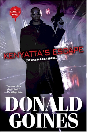 Click for more detail about Kenyatta's Escape (Holloway House Classics) by Donald Goines