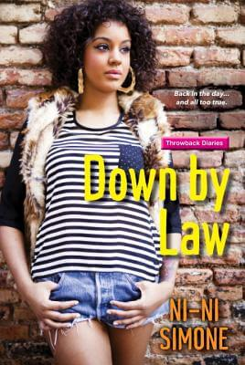 Click for more detail about Down by Law (Throwback Diaries) by Ni-Ni Simone