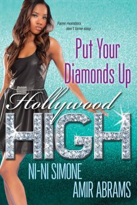 Click for more detail about Put Your Diamonds Up (Hollywood High) by Ni-Ni Simone and Amir Abrams