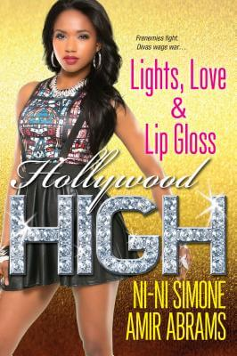Click for more detail about Lights, Love & Lip Gloss (Hollywood High) by Ni-Ni Simone and Amir Abrams