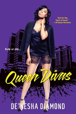 Click for more detail about Queen Divas by De'nesha Diamond