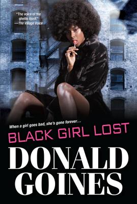 Book cover of Black Girl Lost by Donald Goines