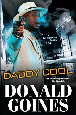 Click for more detail about Daddy Cool by Donald Goines