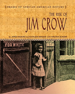 Click for a larger image of The Rise of Jim Crow (Drama of African-American History)