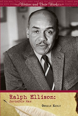 Click for more detail about Ralph Ellison: Invisible Man by Gerald L. Early
