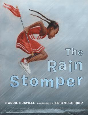 Click for more detail about The Rain Stomper by Addie Boswell