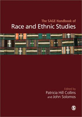 Click for more detail about The Sage Handbook of Race and Ethnic Studies by Patricia Hill Collins