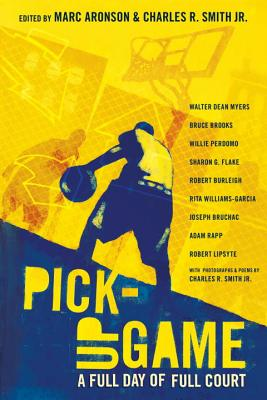 Click for more detail about Pick-Up Game: A Full Day of Full Court by Marc Aronson and Charles R. Smith Jr.