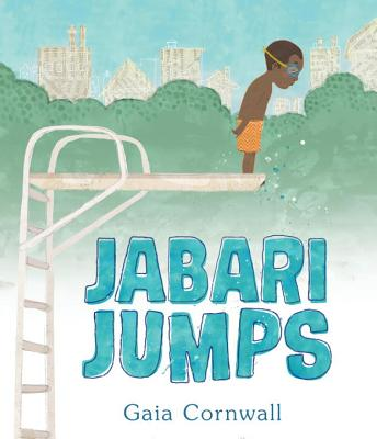 Click for more detail about Jabari Jumps by Gaia Cornwall