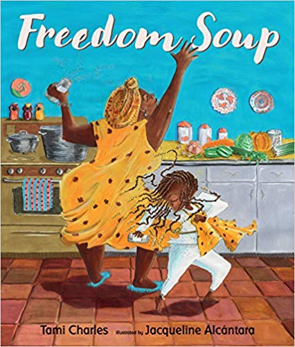Click for more detail about Freedom Soup by Tami Charles