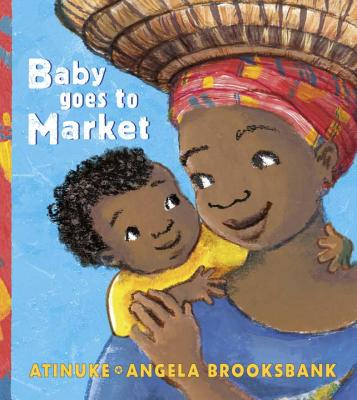 Book Cover Baby Goes to Market by Atinuke