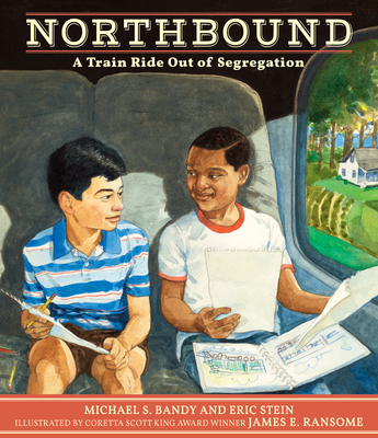Click for more detail about Northbound: A Train Ride Out of Segregation by Michael S. Bandy and Eric Stein